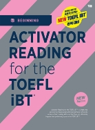 ACTIVATOR READING for the TOEFL iBT®  Beginning (2019 개정판)